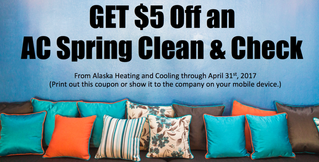 Click the coupon above to open up a larger image, then print it. Take the coupon to Alaska Heating and Cooling or SHOW the coupon on your mobile device to an Alaska staff member to redeem.